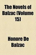 The Novels of Balzac (Volume 15)