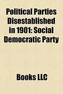 Political Parties Disestablished in 1901: Social Democratic Party