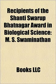 Recipients of the Shanti Swarup Bhatnagar Award in Biological Science: M.S. Swaminathan