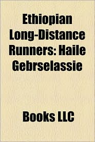 Ethiopian Long-Distance Runners - Books Llc