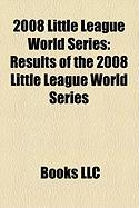 2008 Little League World Series: Results of the 2008 Little League World Series, Qualification for the 2008 Little League World Series