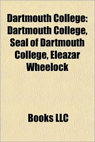 Dartmouth College: Dartmouth Big Green, Dartmouth College facilities, Dartmouth College history, Dartmouth College people - Source: Wikipedia