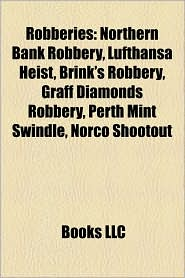 Robberies - Books Llc