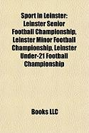 Sport in Leinster: Leinster Senior Football Championship