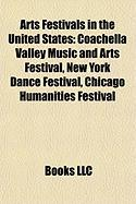 Arts Festivals in the United States: Coachella Valley Music and Arts Festival