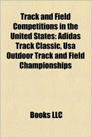 Track And Field Competitions In The United States - Books Llc
