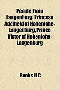 People from Langenburg: Princess Adelheid of Hohenlohe-Langenburg, Prince Victor of Hohenlohe-Langenburg