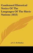de Radius, J. S. C.: Condensed Historical Notice Of The Languages Of The Slavic Nations (1853)