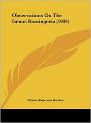 Observations On The Genus Romingeria (1903) - Charles Emerson Beecher