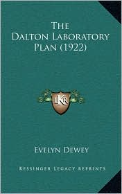 The Dalton Laboratory Plan (1922) - Evelyn Dewey