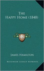 The Happy Home (1848)