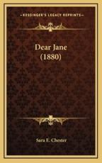 Dear Jane (1880) - Sara E Chester