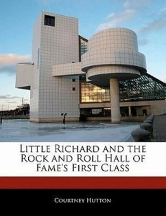 Little Richard and the Rock and Roll Hall of Fame's First Class - Hutton, Courtney