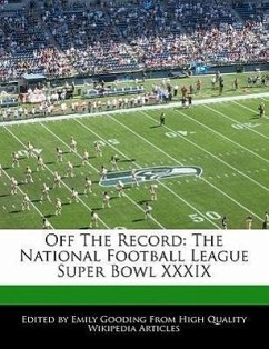 Off the Record: The National Football League Super Bowl XXXIX - Gooding, Emily