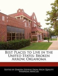 Best Places to Live in the United States: Broken Arrow, Oklahoma - Stevens, Dakota