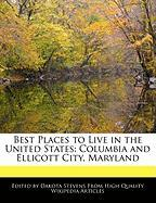 Best Places to Live in the United States: Columbia and Ellicott City, Maryland