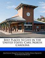 Best Places to Live in the United States: Cary, North Carolina