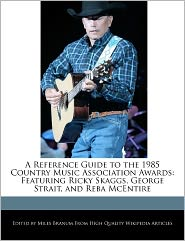 A Reference Guide To The 1985 Country Music Association Awards - Miles Branum