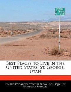 Best Places to Live in the United States: St. George, Utah - Stevens, Dakota