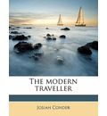 The Modern Traveller - Josiah Conder