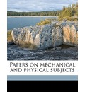 Papers on Mechanical and Physical Subjects - Osborne Reynolds
