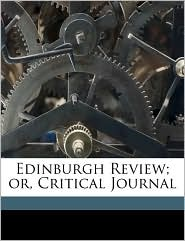 Edinburgh Review; Or, Critical Journal - Anonymous