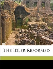 The Idler Reformed - Rose Ellen Temple