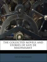 The collected novels and stories of Guy de Maupassant