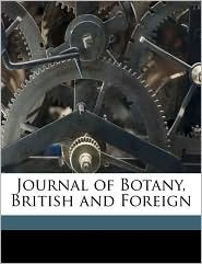 Journal of Botany, British and Foreign Volume 49 - Anonymous