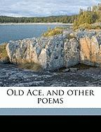 Old Ace, and Other Poems