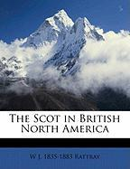 The Scot in British North America