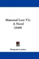 Maternal Love V2 - Margratia Loudon