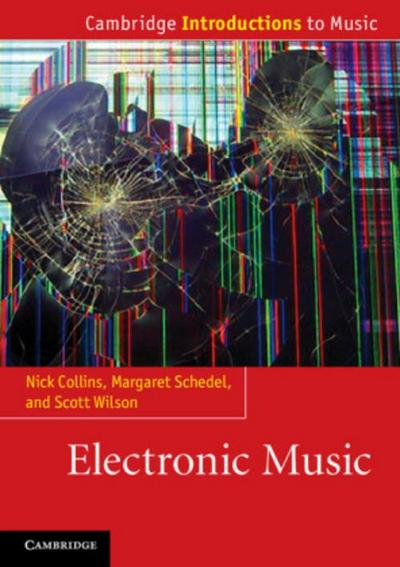 Electronic Music - Nick Collins