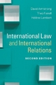 International Law and International Relations - David Armstrong; Theo Farrell; Helene Lambert