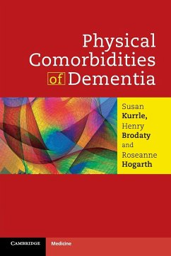 Physical Comorbidities of Dementia - Kurrle, Susan Brodaty, Henry Hogarth, Roseanne