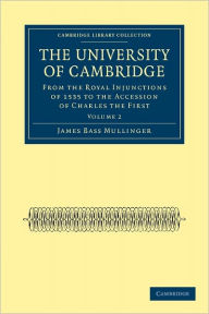 The University of Cambridge - James Bass Mullinger
