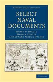 Select Naval Documents - Hodges, Harold Winter / Hughes, Edward Arthur / Harold Winter, Hodges