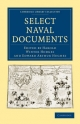 Select Naval Documents - Harold Winter Hodges; Edward Arthur Hughes
