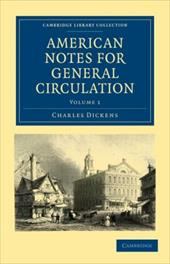 American Notes for General Circulation - Dickens, Charles