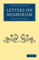 Letters on Mesmerism - Harriet Martineau