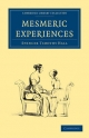 Mesmeric Experiences - Spencer Timothy Hall