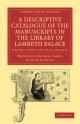 Descriptive Catalogue of the Manuscripts in the Library of Lambeth Palace - Montague Rhodes James; Claude Jenkins
