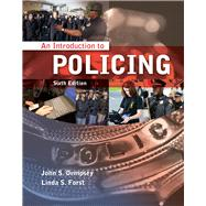 An Introduction to Policing - Dempsey, John S.; Forst, Linda S.