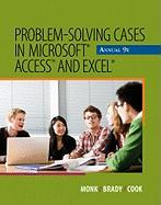 Problem-Solving Cases in Microsoft Access and Excel Annual