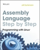 Assembly Language Step-by-Step - Jeff Duntemann