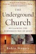 Underground Church - Robin Meyers