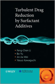 Turbulent Drag Reduction by Surfactant Additives - Feng-Chen Li