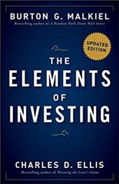 The Elements of Investing: Easy Lessons for Every Investor - Malkiel, Burton Gordon