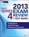 Wiley Series 4 Exam Review 2013 + Test Bank