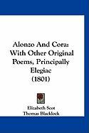 Alonzo and Cora: With Other Original Poems, Principally Elegiac (1801)